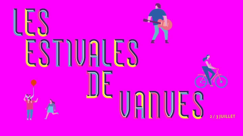 LES ESTIVALES DE VANVES · 2 & 3 JUILLET