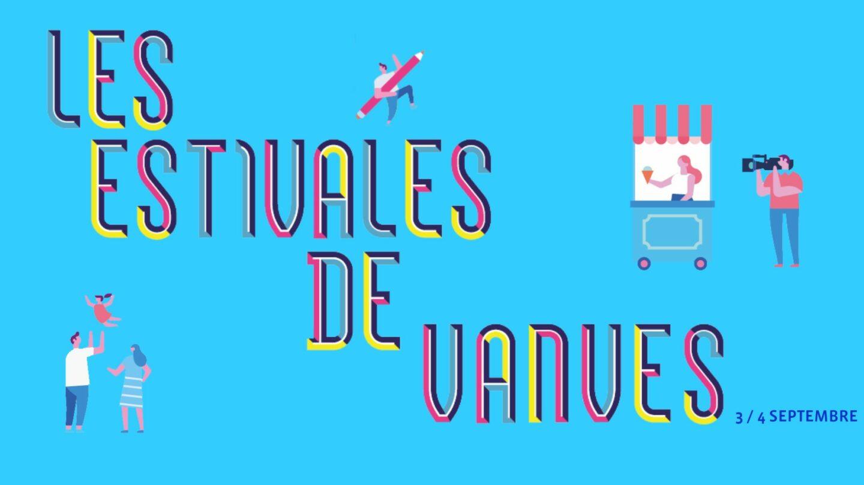 LES ESTIVALES DE VANVES · 3 & 4 SEPTEMBRE