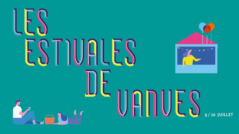 LES ESTIVALES DE VANVES · 9 & 10 JUILLET